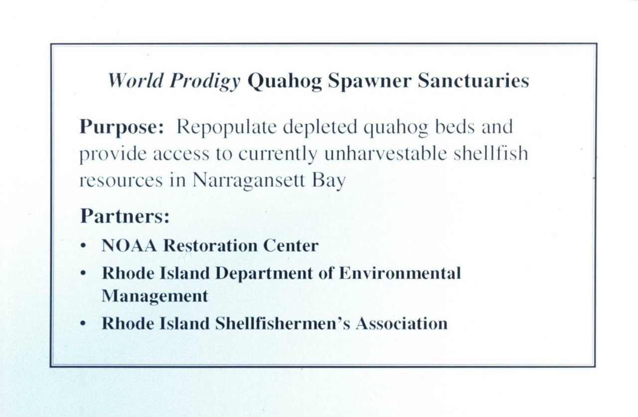 A slide that outlines the purpose of the quahog sanctuaries and its partners. Photo