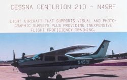 Cessna Centurion 210 - N49RF - Light aircraft that supports visual and photographic surveys plus providing inexpensive flight proficiency training. Photo
