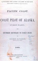 Title page of Coast Pilot of Alaska by George Davidson, 1869 Photo