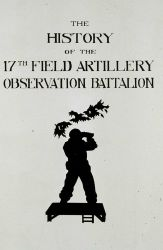 Frontispiece from the History of the 17th Field Artillery Observation Battalion Photo