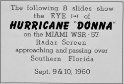 The track of Hurricane Donna as tracked by radar - Photo -2 of sequence Not the first hurricane seen on radar, this was the best tracked at time Photo