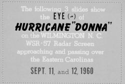 The track of Hurricane Donna as tracked by radar - Photo -11 of sequence Not the first hurricane seen on radar, this was the best tracked at time Photo