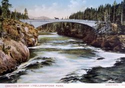 Postcard of Canyon Bridge over the Yellowstone River (Chittenden Bridge) Photo